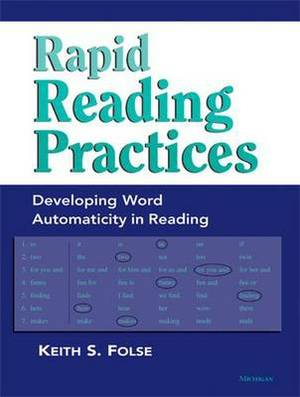 Rapid Reading Practices: Developing Word Automaticity in Reading