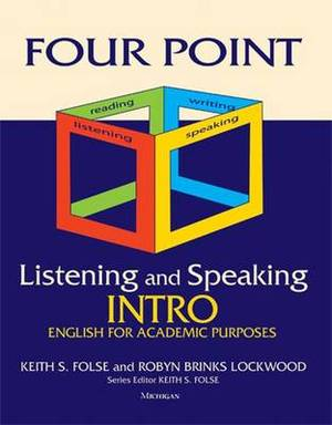 Four Point Listening and Speaking Intro: English for Academic Purposes