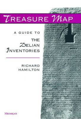 Treasure Map: A Guide to the Delian Inventories