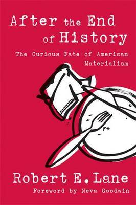 After the End of History: The Curious Fate of American Materialism