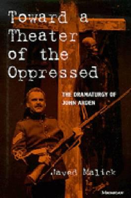 Toward a Theater of the Oppressed: The Dramaturgy of John Arden