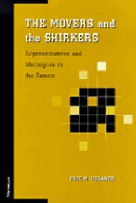 The Movers and the Shirkers: Representatives and Ideologues in the Senate