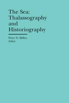 The Sea: Thalassography and Historiography