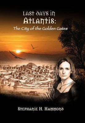 Last Days in Atlantis: The City of the Golden Gates