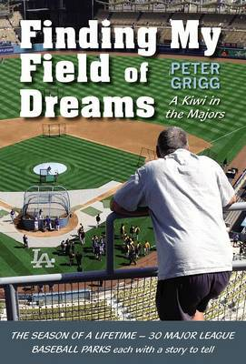 Finding My Field of Dreams: A Kiwi in the Majors