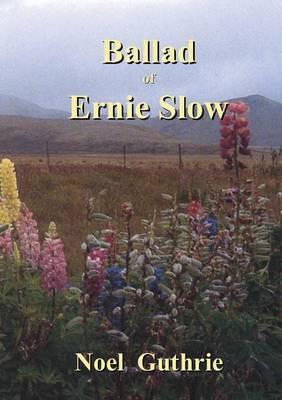 Ballad of Ernie Slow