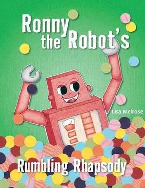 Ronny the Robot's Rumbling Rhapsody