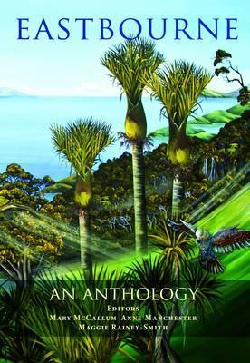 Eastbourne: An Anthology