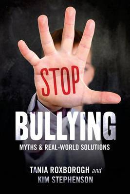 Stop Bullying: Myths and Practical Solutions