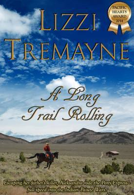 A Long Trail Rolling
