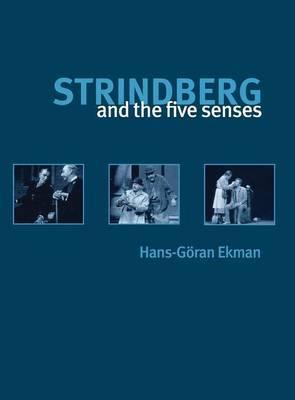Strindberg and the Five Senses: Strindberg's Chamber Plays