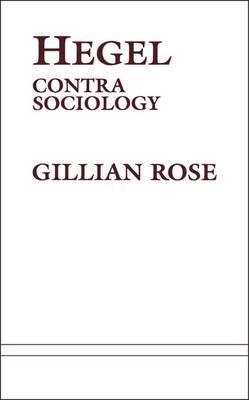 Hegel Contra Sociology