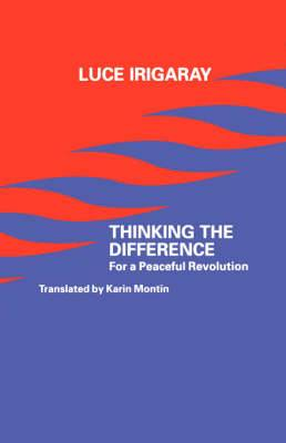 Thinking the Difference: For a Peaceful Revolution