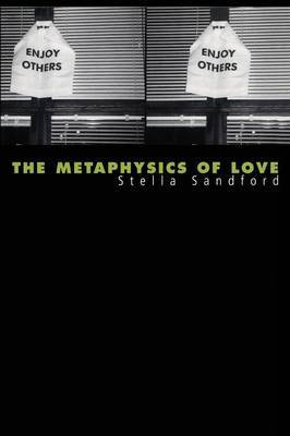 The Metaphysics of Love: Gender and Transcendence in Levinas