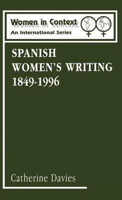 Spanish Women's Writing, 1849-1990