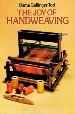 The Joy of Hand-weaving