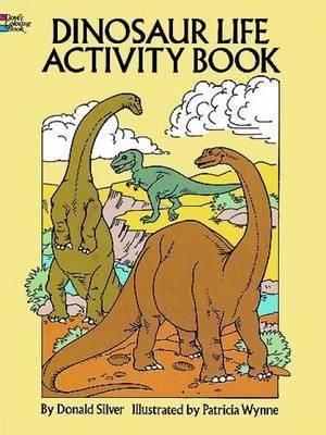 Dinosaur Life Activity Book