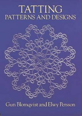 Tatting: Patterns and Designs