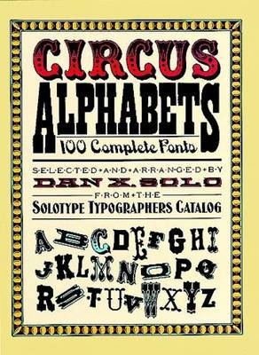 Circus Alphabets: 100 Complete Fonts