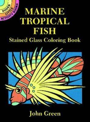 Marine Tropical Fish: Stained Glass Coloring Book