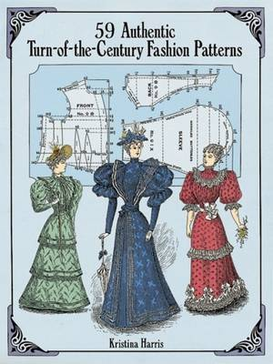 56 Authentic Turn-of-the-Century Fashion Patterns