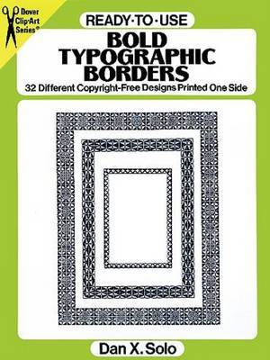 Ready-to-Use Bold Typographic Borders: 32 Different Copyright-Free Designs Printed One Side