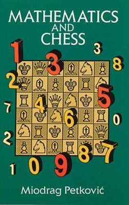 Mathematics and Chess: 110 Entertaining Problems and Solutions