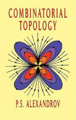 Combinatorial Topology: Volume 1, 2, & 3