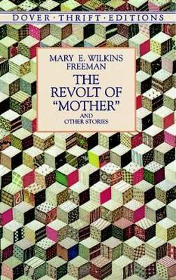 The Revolt of  Mother  and Other Stories
