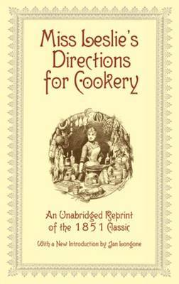Miss Leslie Directions for Cookery