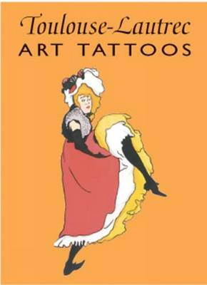 Toulouse-Lautrec Art Tattoos