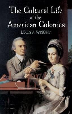 Cultural Life of American Colonies
