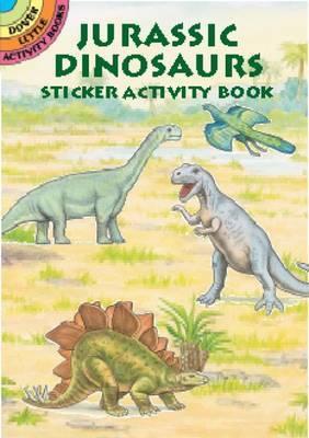 Jurassic Dinosaurs Sticker Activity Book