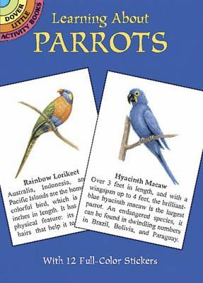 Learning about Parrots