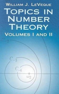 Topics in Number Theory: Volume I and II