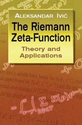 The Riemann Zeta-Function: Theory A: Theory and Applications