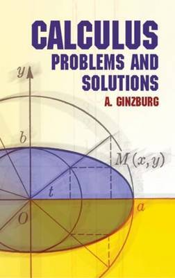 Calculus: Problems and Solutions