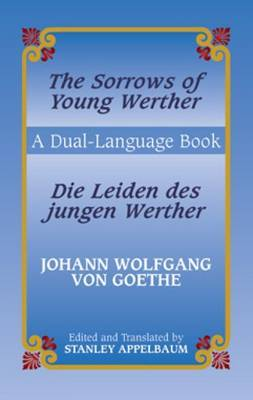 The Sorrows of Young Werther/ Die Leiden des Jungen Werther