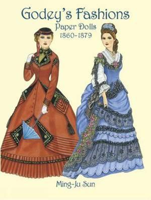 Godey's Fashions Paper Dolls 1860-1879