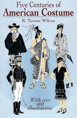 Five Centuries of American Costume