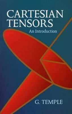 Cartesian Tensors: An Introduction