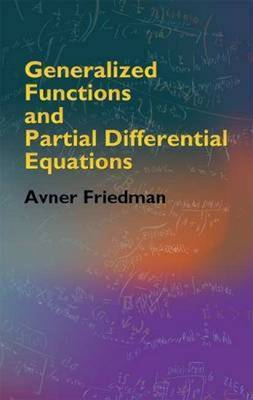 Generalized Functions and Partial Differential Equations