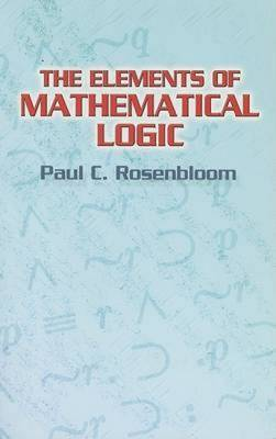 The Elements of Mathematical Logic
