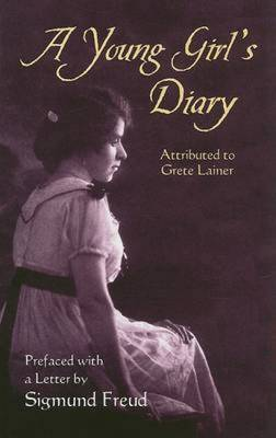 A Young Girl's Diary: Attributed to Grete Lainer