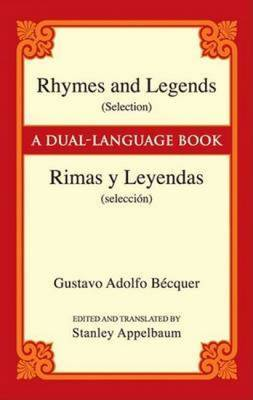 Rhymes and Legends (Selection) / Rimas y Leyendas (Seleccion)