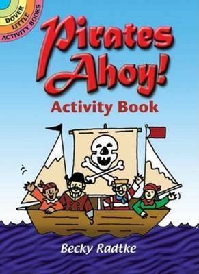 Pirates Ahoy! Activity Book