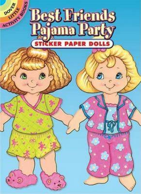Best Friends Pajama Party Sticker Paper Dolls