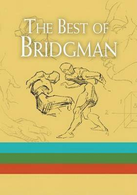 The Best of Bridgman Boxed Set: with Bridgman's Life Drawing and The Book of a Hundred Hands and Heads, Features and Faces
