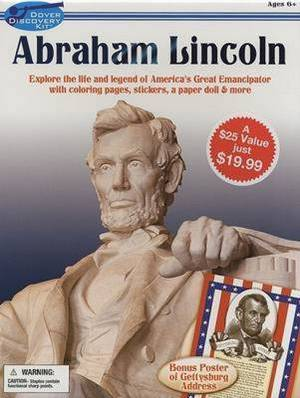 Abraham Lincoln: Explore the Life and Legend of America's Great Emancipator