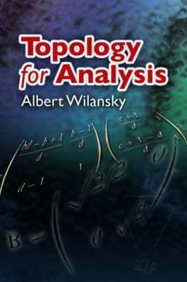 Topology for Analysis